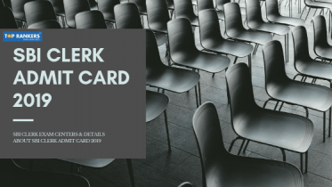 SBI Clerk Admit Card 2019  – Download Prelims Hall Ticket/Call Letter