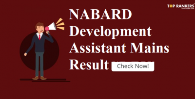 NABARD Result for Development Assistant Mains 2018 PDF Out – Check Now!