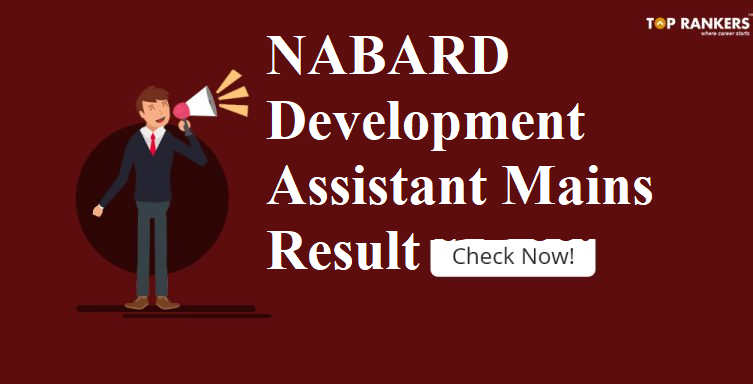 NABARD Result for Development Assistant Mains 2018