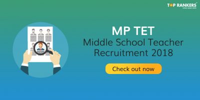 MP TET Notification 2018 Out | Apply Online for 5670 vacancies!
