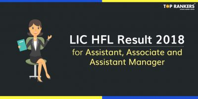 LIC HFL Result 2018 Out | Download List of Shortlisted Candidates in PDF