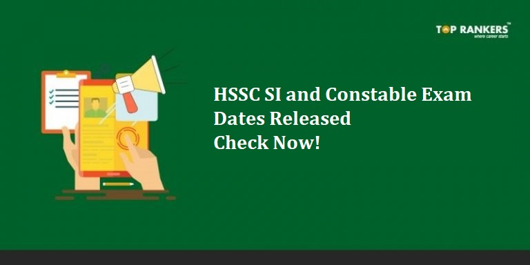 HSSC SI and Constable Exam Dates