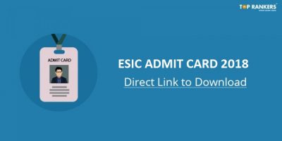 ESIC Admit Card 2018 for Junior Engineer Available now at esic.nic.in