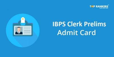 IBPS Clerk Admit Card 2018 Expected Soon | Download Prelims Hall Ticket