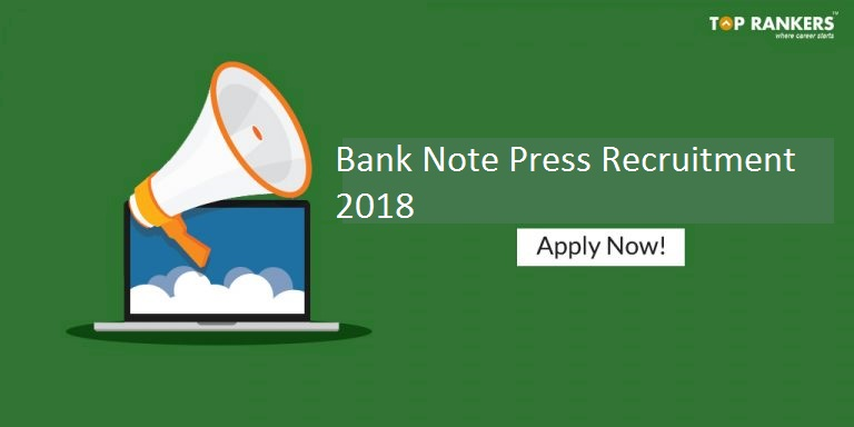 Bank Note Press Recruitment 2018