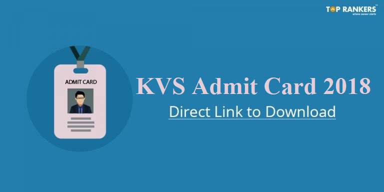 KVS Admit Card 2018 for PGT, TGT Written Test | Download Call Letter