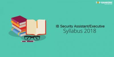 IB Security Assistant Syllabus 2018 | Check here!