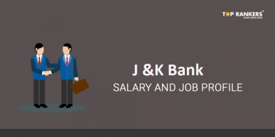 JK Bank Salary and Job Profile for Probationary Officer and Clerk