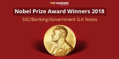 Nobel Prize Winners 2018 | G.K. Notes for SSC and Banking Exams!