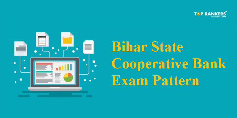 Bihar State Cooperative Bank Exam Pattern 2018 for Assistant and Assistant Manager