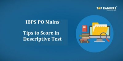 IBPS PO Mains Descriptive Test Tips and Tricks | How to score well?