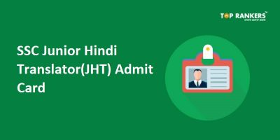 SSC JHT Admit Card 2018 for Paper I to be released | Download Call Letter here