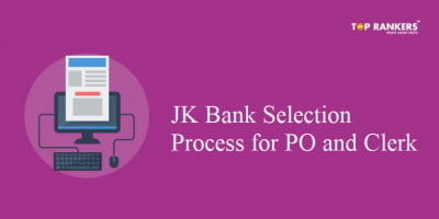 JK Bank Selection Process for PO and Clerk