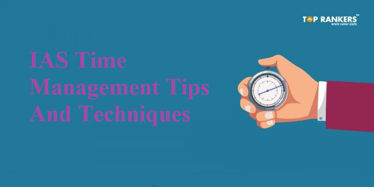 IAS Time Management Tips