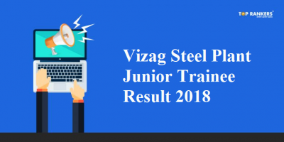 Vizag Steel Plant Result PDF For Junior Trainee Released | Check your Marks here!