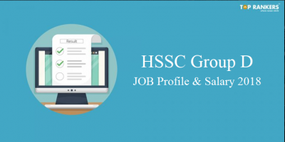 HSSC Group D Salary 2018 | HSSC Group D Job Profile 2018