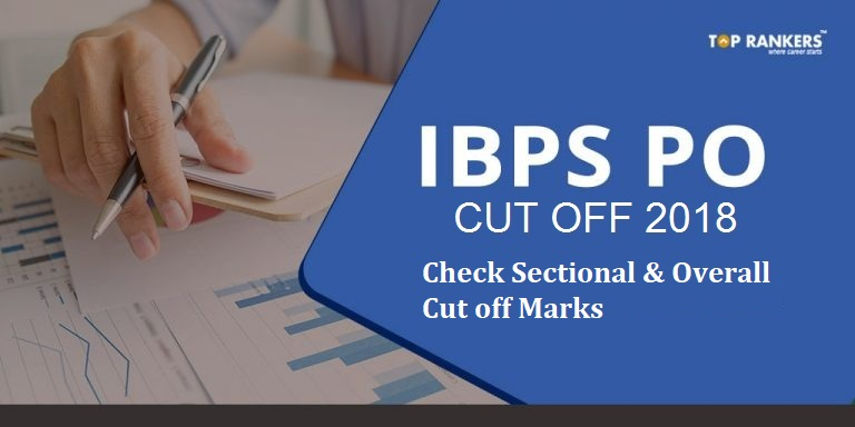IBPS PO Cut Off for prelims 2018