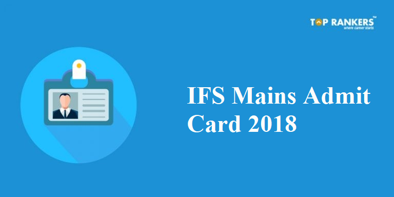 IFS Admit Card 2018