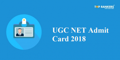 UGC NET Admit Card 2018 Released Now | Download NET Hall Ticket Here!