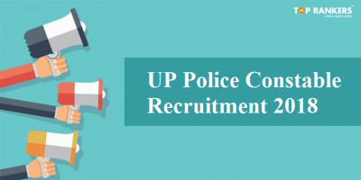 UP Police Constable Recruitment 2018 | Exam date released!