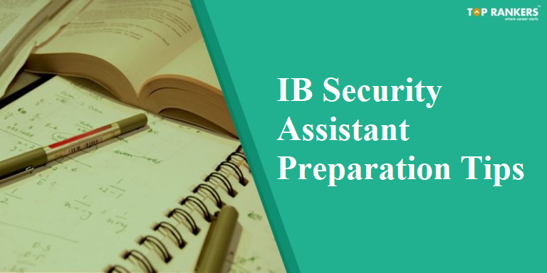 IB Security Assistant Preparation Tips