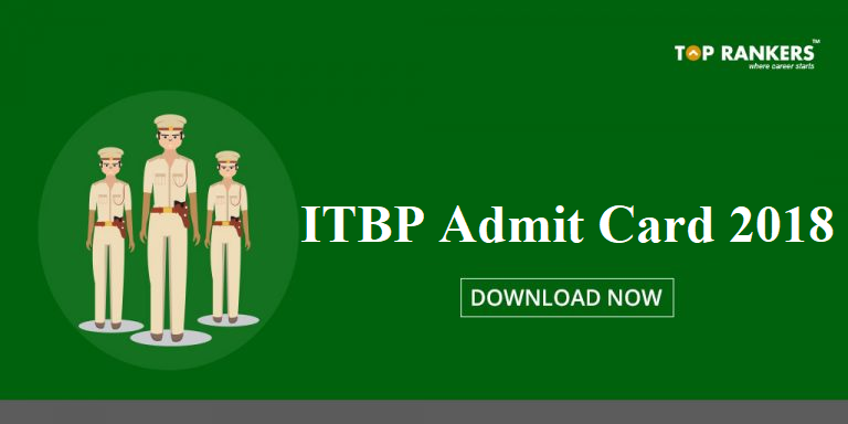 ITBP Admit Card 2018 for Constable Tradesmen