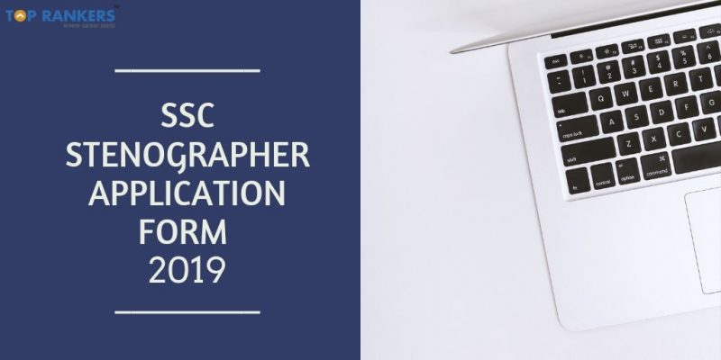 SSC Stenographer Application Form