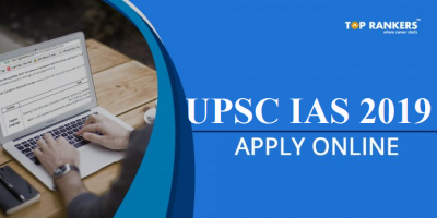 UPSC IAS Application Form 2019 | Direct Link to Apply Online!