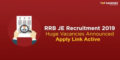 RRB JE Recruitment 2019 | Apply for 13487 Jobs | Application Link Active Now!