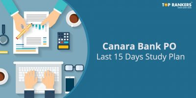 Last 15 Days Canara Bank PO Study Plan for Prelims