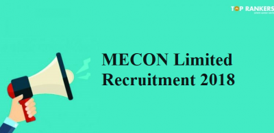MECON Recruitment 2018 for 30 Management Trainee | Apply Here Now!