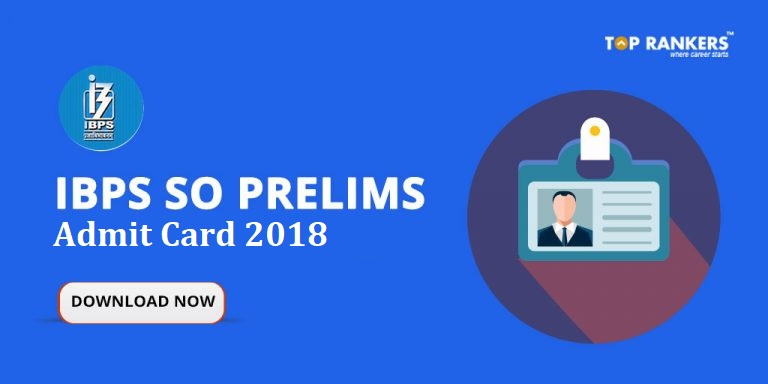 IBPS SO Admit Card for Prelims