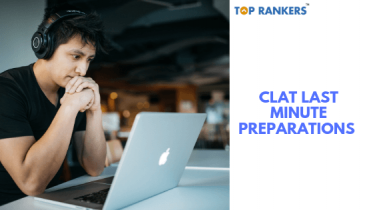 Last Minute Preparation Tips for CLAT 2020