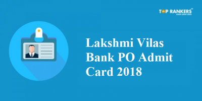 Lakshmi Vilas Bank PO Admit Card | Direct Link will be active soon!