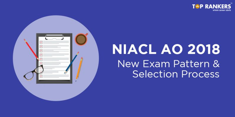 NIACL AO Exam Pattern and Selection process