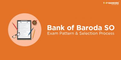 BOB SO Exam Pattern 2018 | Know the Selection Procedure