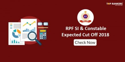 RPF Cut off Marks for Constable & SI | Check Expected Cut Off & Previous