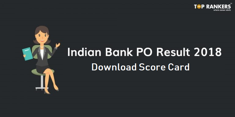 Indian Bank PO Result | Indian Bank PO Score Card