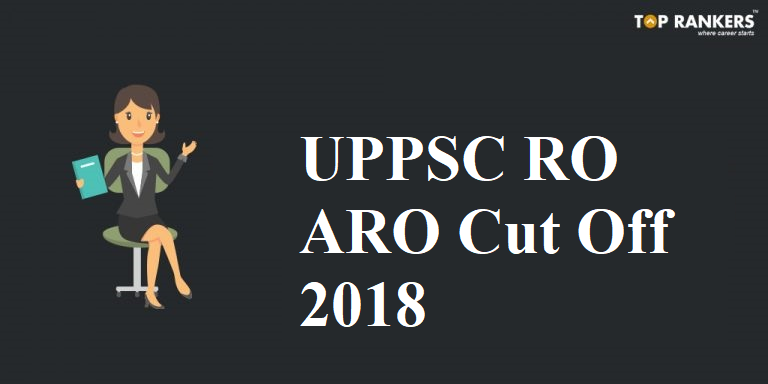 UPPSC RO ARO Cut Off