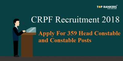 CRPF Recruitment 2018 for 359 Constable and Head Constable | Download Application Form Here!
