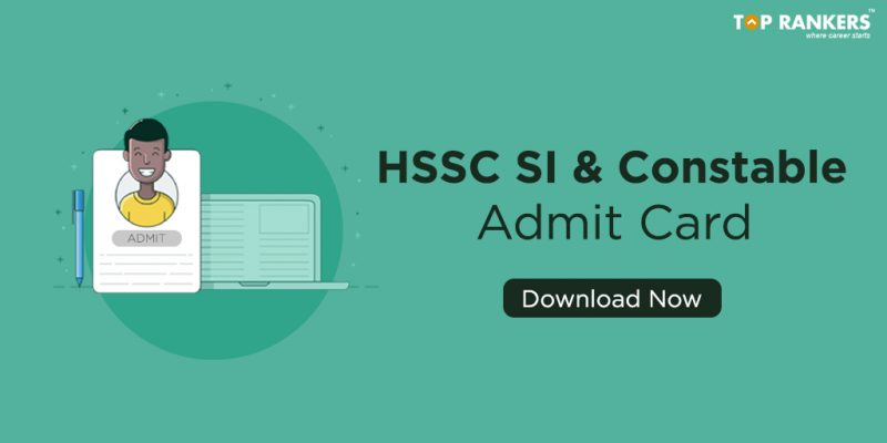 HSSC Admit Card for SI and Constable