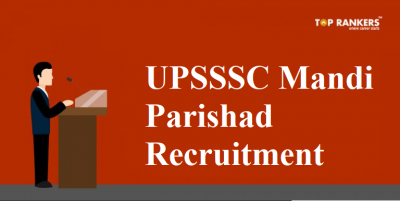 UPSSSC Mandi Parishad Recruitment 2018 for 284 Vacancies | Apply Here!