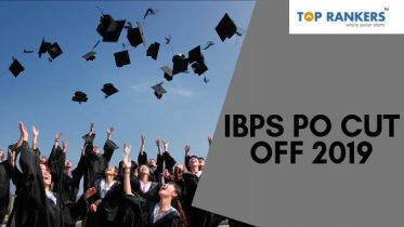 IBPS PO Cut Off 2019 – Check IBPS PO Official Cut Off Marks