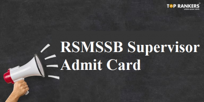 RSMSSB Admit Card for Supervisor Released – Download Here!