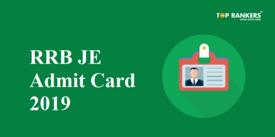 RRB JE Admit Card 2019 | Download Official RRB JE Hall Ticket Here!