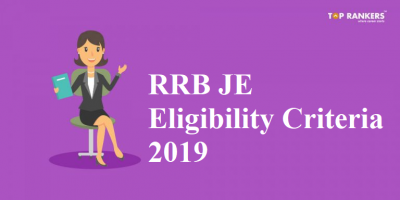 RRB JE Eligibility 2019 | Check Complete Eligibility for Junior Engineer Posts!
