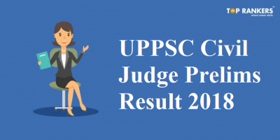 UPPSC Civil Judge Prelims Result 2018 | Download (PCS-J) Result PDF Here!
