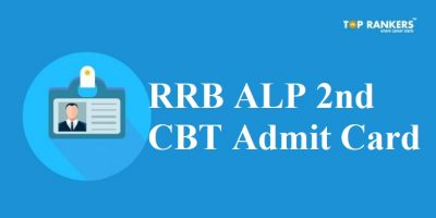 RRB ALP Admit Card 2018 CBT 2 Released | Download ALP Hall Ticket Here!