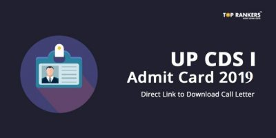 UPSC CDS I Admit Card 2019 Released | Direct Link to Download Call Letter Here!