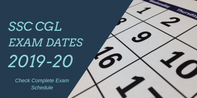 SSC CGL Exam Dates 2019-20: Check Tier I,II,III & IV Exam Dates (Official)